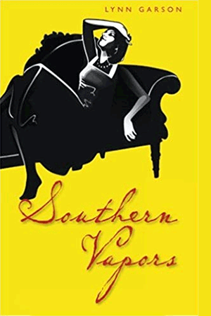 Southern Vapors softcover book by Lynn Garson categorized under memoirs about mental illness.